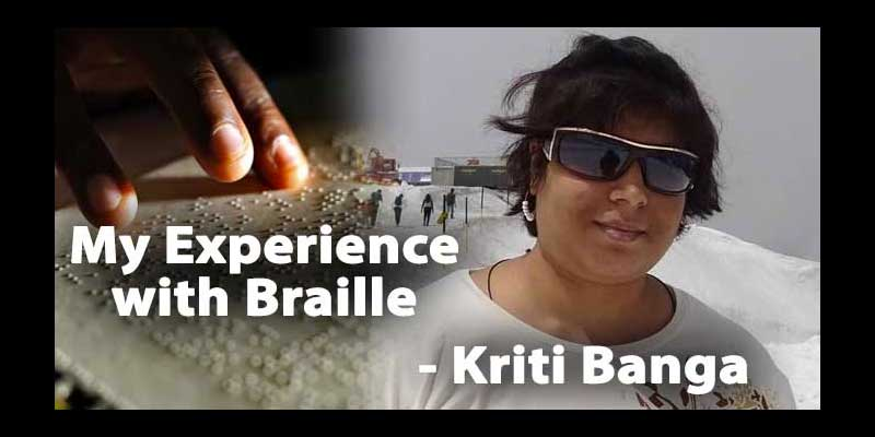 My Experience with Braille – Kriti Banga